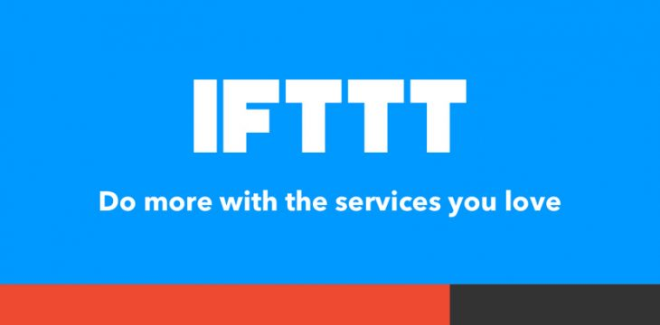 【IFTTT(イフト)が便利すぎる】 webサービスやアプリを連携して自動化できる
